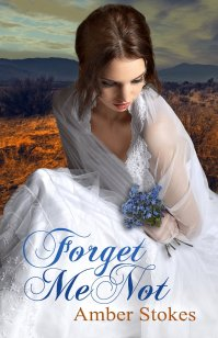 Forget Me Not- Amber Stokes