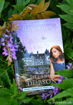 Shadows of Ladenbrooke Manor- Buzzing About Books