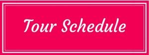 Tour Schedule